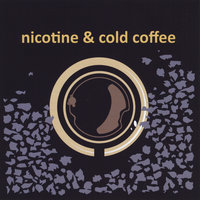 Nicotine & Cold Coffee — Peter D'Amico