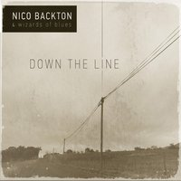 Down the Line — Nico Backton