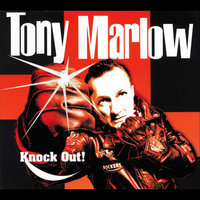 Knock Out! — Tony Marlow