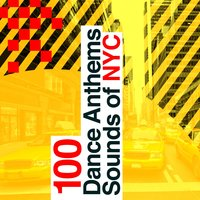 100 Dance Anthems: Sounds of Nyc — Dance Hits 2015, Dance Hits 2014 & Dance Hits 2015, Dance Party Dj Club, Dance Hits 2014 & Dance Hits 2015|Dance Hits 2015|Dance Party Dj Club