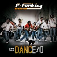 1D22 Dance-O — P-Funking Band