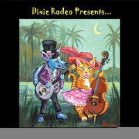 Dixie Rodeo Presents... Professor Doghair and the Captivating Miss Kitty — Dixie Rodeo