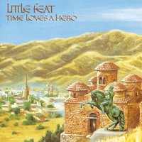 Time Loves A Hero — Little Feat