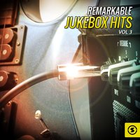 Remarkable JukeBox Hits, Vol. 3 — сборник