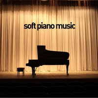 Soft Piano Music - 40 Favorites — Soft Piano Music