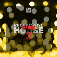 The Best Progressive House, Vol.3 — сборник