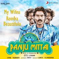 "My Wifeu Romba Beautifulu (From ""Panju Mittai"") — D. Imman, Diwakar"