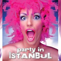 Party in Istanbul — сборник