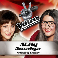 Heavy Cross - The Voice : La Plus Belle Voix — Amalya, Al.Hy