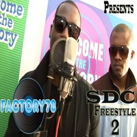 Factory78 Presents Sdc Freestyle 2 - Single — Factory78
