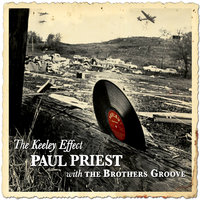 The Keeley Effect — Paul Priest, The Brothers Groove