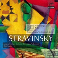 Stravinsky: The Rite of Spring; The Firebird etc. — Игорь Фёдорович Стравинский, Kent Nagano/London Symphony Orchestra (LSO)/London Philharmonic Orchestra