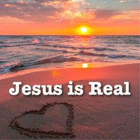 Jesus Is Real — Katherine Abbot