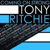 Coming on Strong — Tony Ritchie