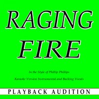 Raging Fire (In the Style of Phillip Phillips) — Playback Audition