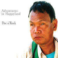 Adventures In Happyland — Doc o' Rock