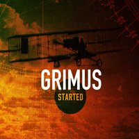 Started — Grimus