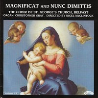 Magnificat & Nunc Dimittis Vol. 19 — The Choir of St. George's Church|Belfast|McClintock