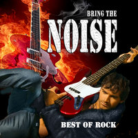 "Best Of Rock ""Bring The Noise"" — сборник"