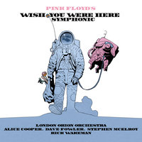 Pink Floyd's Wish You Were Here Symphonic — The London Orion Orchestra