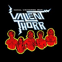 Total Universe Man — Valient Thorr