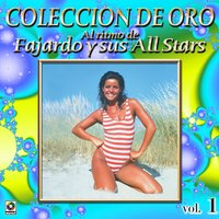 Al Ritmo De Fajardo Y All Stars Coleccion De Oro, Vol. 1 — Fajardo Y Sus All Stars