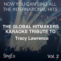 The Global HitMakers: Tracy Lawrence Vol. 2 — The Global HitMakers