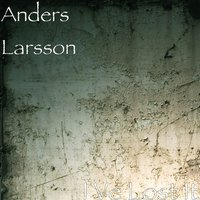 I Ve Lost It — Anders Larsson