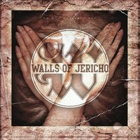 No One Can Save You From Yourself — Walls of Jericho