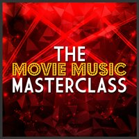The Movie Music Masterclass — сборник