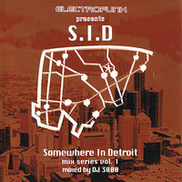 Somewhere In Detroit Mix Series Vol.1 — DJ 3000