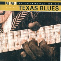 An Introduction To Texas Blues — сборник