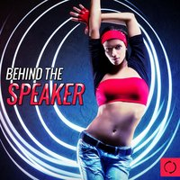 Behind the Speaker — сборник