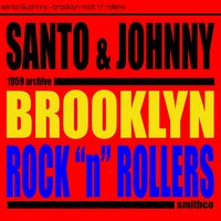 Brooklyn Rock 'N' Rollers — Santo & Johnny