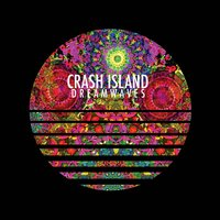 Dreamwaves — Crash Island
