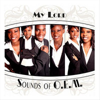 My Lord — Sounds of O.E.M.