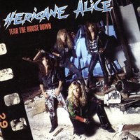 Tear The House Down — Hericane Alice