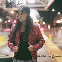 California Love — Vanessa Lynnae