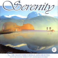 Serenity — The Scottish Fiddle Orchestra