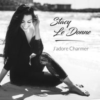 J'adore charmer — Stacy Le Donne