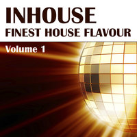 Inhouse Vol. 1 - Finest House Flavour — сборник