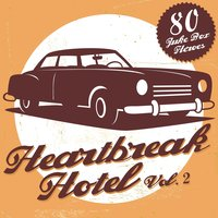 Heartbreak Hotel, Vol. 2 — сборник