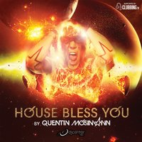House Bless You By Quentin Mosimann — Quentin Mosimann