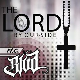 The Lord by Our-Side — M.C. Blvd