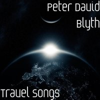 Travel Songs — Peter David Blyth