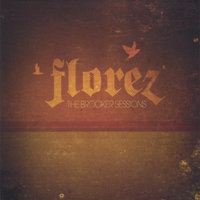 The Brooker Sessions — Florez