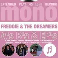 A's, B's & EP's — Freddie & The Dreamers