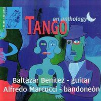 Tango - An Anthology — Alfredo Marcucci