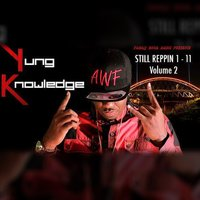 Still Reppin' 1-11, Vol. 2 — Yung Knowledge