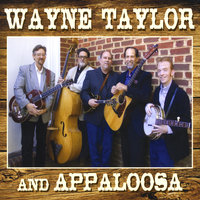 Wayne Taylor And Appaloosa — Wayne Taylor and Appaloosa
